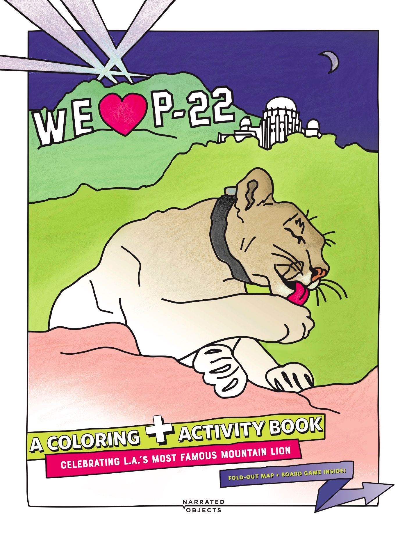 We Heart P-22: A Coloring + Activity Book Celebrating L.A.'s Most Famous Mountain Lion